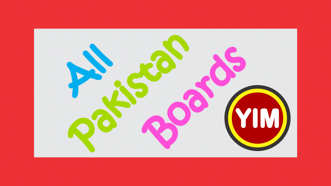 Boards in Pakistan, BISE Lahore, All boards result, Exam result, Medical Admission, Punjab Textbooks, Past papers, Universities in Pakistan
