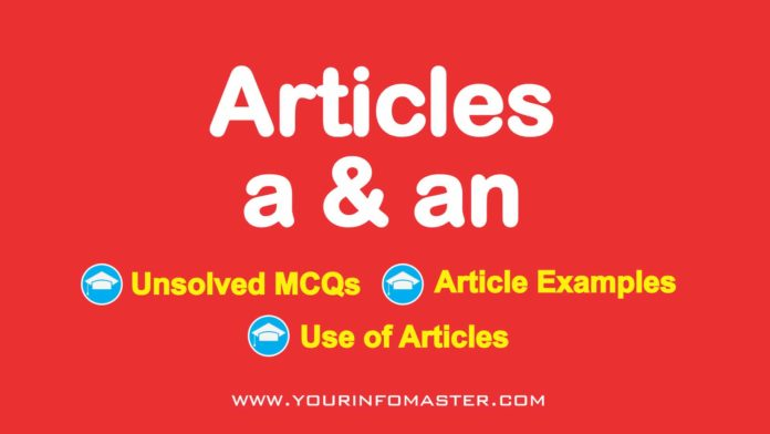 What Are Articles, Use of Articles, Article Examples, article grammar, articles examples list, feature article example, article review example, articles in english grammar, article definition, article meaning, article meaning in hindi, 20 sentences using articles