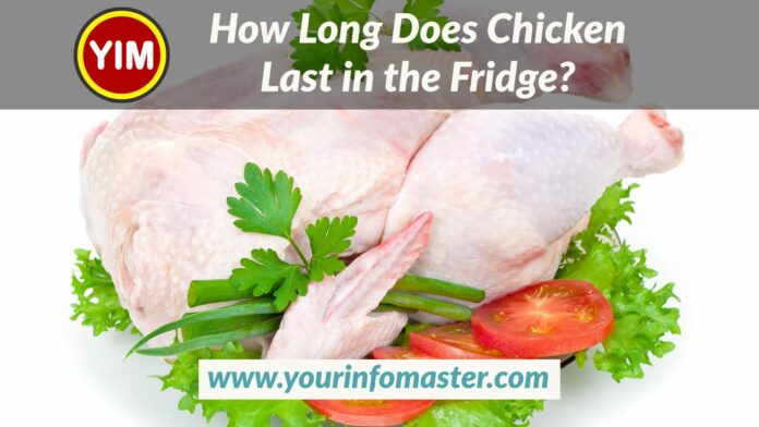 how long does chicken broth last in the fridge, How Long Does Chicken Last in the Fridge, how long does cooked chicken last in the fridge, how long does raw chicken last in the fridge, how long does rotisserie chicken last in the fridge, how to tell if chicken breast is bad, how to tell if chicken broth is bad, how to tell if chicken is bad, how to tell if chicken salad is bad, how to tell if cooked chicken is bad, how to tell if frozen chicken is bad, how to tell if ground chicken is bad, how to tell if raw chicken is bad, how to tell if thawed chicken is bad, how to tell if uncooked chicken is bad, ultimate guide