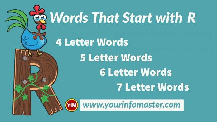 4 letter words, 4 letter words that start with r, 5 letter words, 5 letter words that start with r, 6 letter words, 6 letter words that start with r, 7 letter words, 7 letter words that start with r, Awesome Cool Words, christmas words that start with r, cool words, describing words that start with r, descriptive words that start with r, english words, Five Letter Words Starting with r, good words that start with r, nice words that start with r, positive words that start with r, r words, unique words, word dictionary, Words That Start with r, words that start with r to describe someone