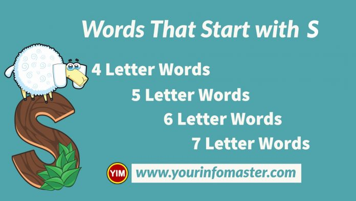 4 letter words, 4 letter words that start with s, 5 letter words, 5 letter words that start with s, 6 letter words, 6 letter words that start with s, 7 letter words, 7 letter words that start with s, Awesome Cool Words, christmas words that start with s, cool words, describing words that start with s, descriptive words that start with s, english words, Five Letter Words Starting with s, good words that start with s, nice words that start with s, positive words that start with s, s words, unique words, word dictionary, Words That Start with s, words that start with s to describe someone