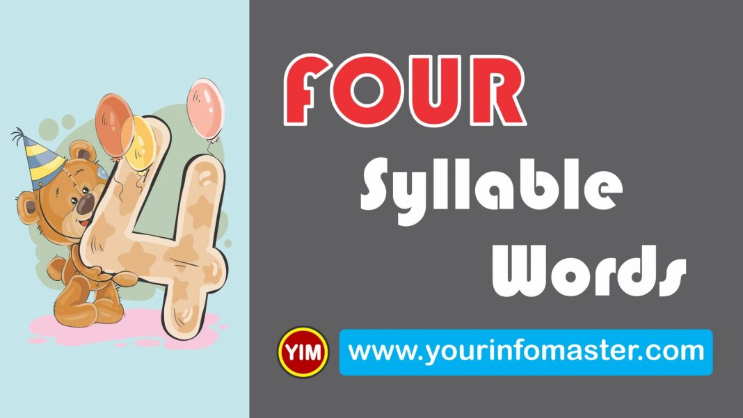 4 syllable, 4 syllable words, awesome words, cool 4 syllable words, cool words, examples of four syllable words, four Syllable Words, four Syllable Words List, four syllable words list pdf, Learning Spellings, Syllable Words Bank, word of the day for kids, Words Bank, words with four syllable, Words Worksheets