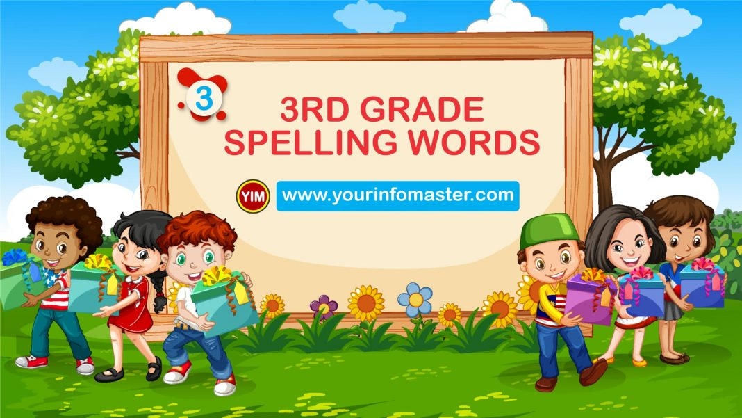 awesome words, cool words, examples of third Grade Spelling Words, grade 3 spelling words, Learning Spellings, second grade spelling words, third grade, third Grade Spelling Words list pdf, third grade vocabulary words, vocabulary words, word of the day for kids, Words Bank, Words Worksheets