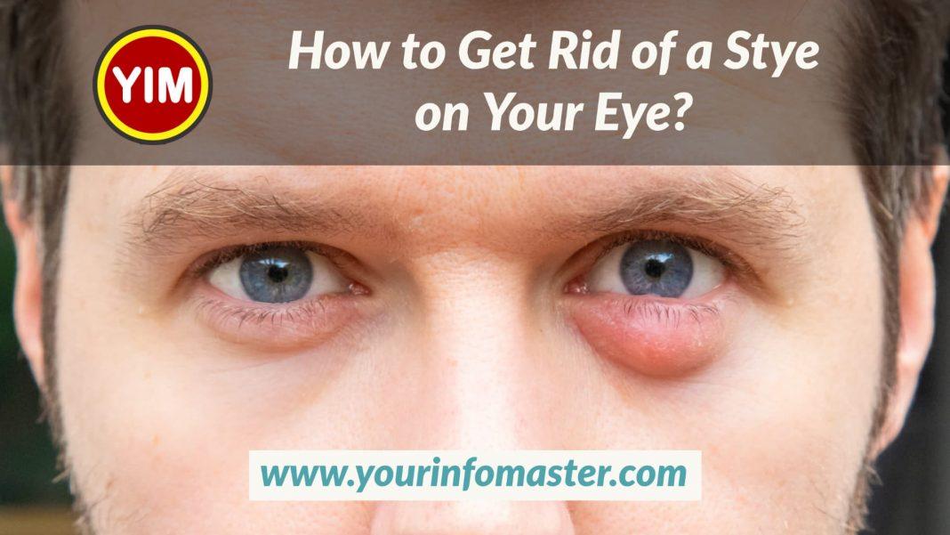 How to Get Rid of a Stye on Your Eye, pure ohio wellness, restore hyper wellness, surterra wellness, theory wellness, ultimate guide, us wellness meats, wellness elements, xpress wellness